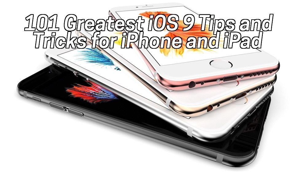 101 Greatest iPhone and iPad Tricks 101