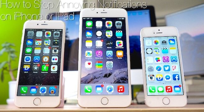 How to Stop Annoying Notifications on Your iPhone or iPad