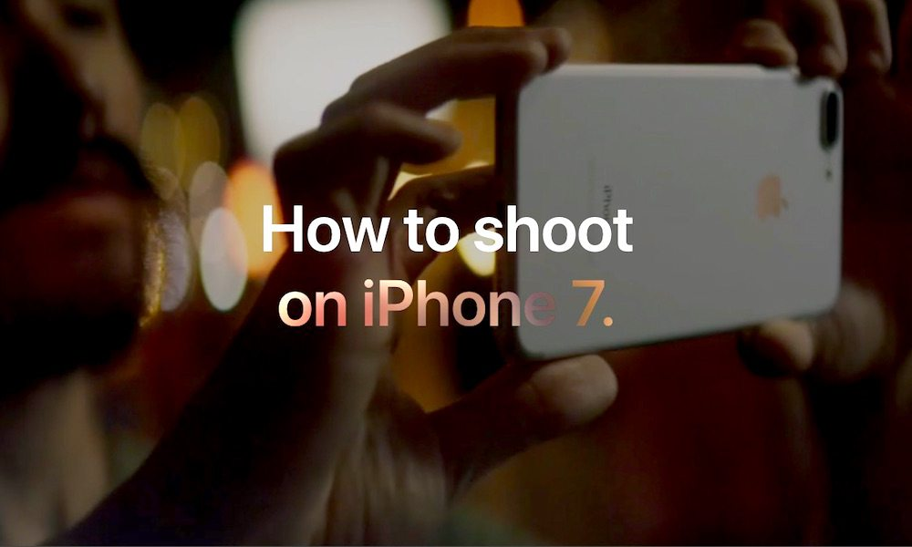 Strengthen Your iPhone 7 Photography Skills with Apple's New Tutorials