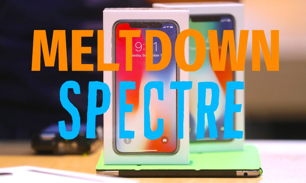 5 Things You Need to Know About Meltdown and Spectre
