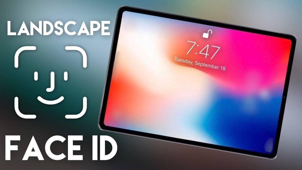 Ipad Pro Landscape Face Id