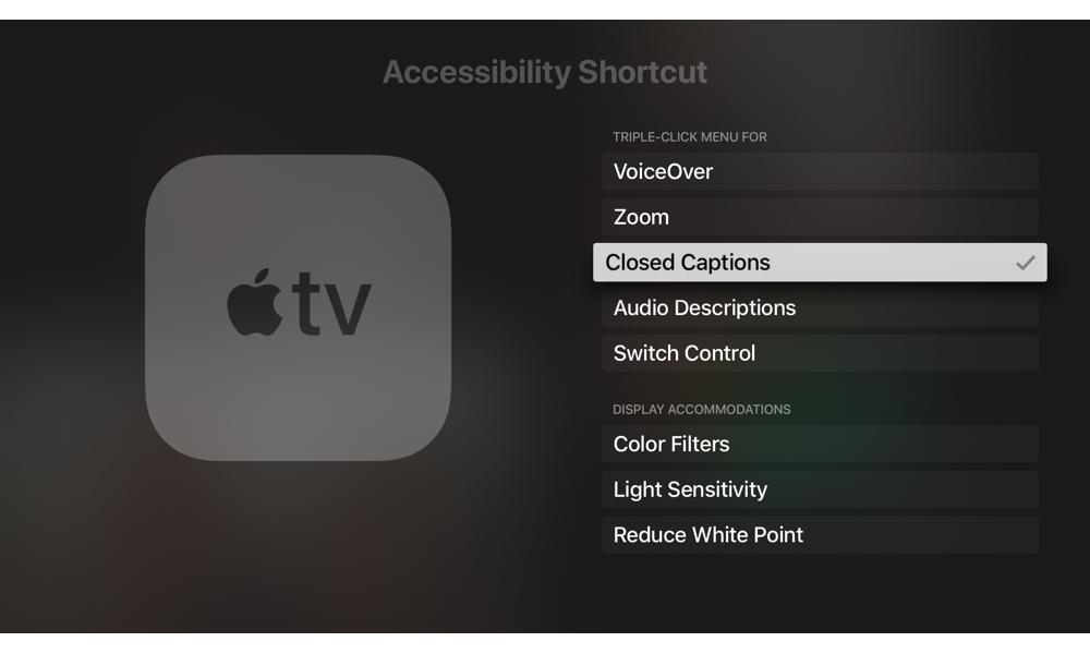 Apple TV Accessibilty Shotcuts Subtitles